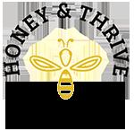 Honey and Thrive
